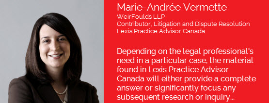 /Lexis Practice Advisor Canada – Litigation & Dispute Resolution